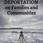 deportation of families and communities