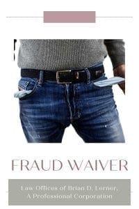 Fraud Waiver