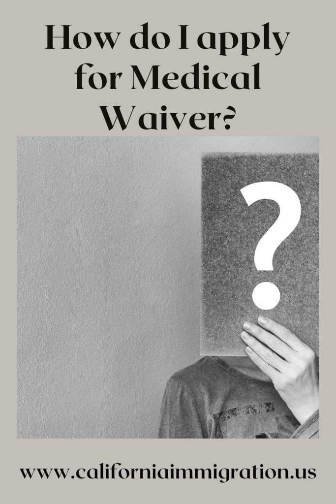 medical waivers