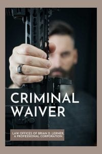 criminal waiver