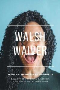 walsh waiver