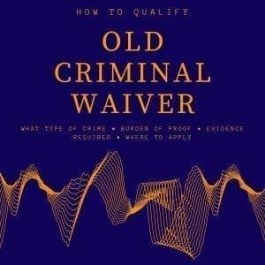 old criminal waiver