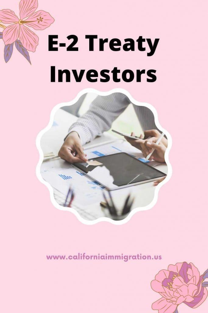 e-2 Treaty investors